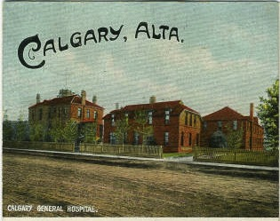 A postcard featuring Calgary's second general hospital as it once was.